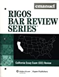Rigos California Essay Exam (Rigos Bar Review Series) (Emanuel Rigos Bar Review)