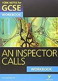 An Inspector Calls: York Notes for GCSE Workbook: Workbook