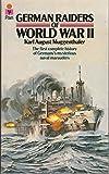 German Raiders of World War II