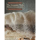 The Gossamer Webs Design Collection: Three Orenburg Shawls to Knitpar Galina Khmeleva