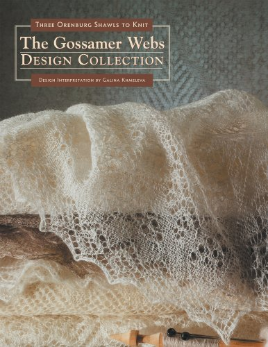 The Gossamer Webs Design Collection: Three Orenburg