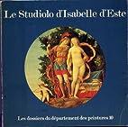 Le Studiolo D'Isabelle D'Este (Les…