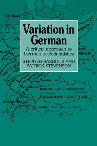 Variation in German: A Critical Approach to German Sociolinguistics