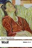 La señora Dalloway (El Libro De Bolsillo - Bibliotecas De Autor - Biblioteca  Woolf)