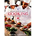 By Wayne Gisslen - Professional Cooking for Canadian Chefs (5th Fifth Edition)