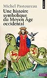echange, troc Michel Pastoureau - Une histoire symbolique du Moyen Age occidental