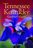 img - for Tennessee & Kentucky Gardener's Guide book / textbook / text book
