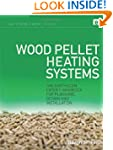 Wood Pellet Heating Systems: The Eart...