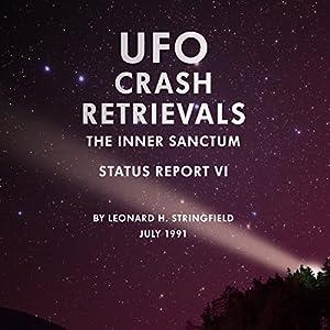UFO Crash Retrievals: The Inner Sanctum Audiobook