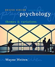 Psychology Themes and Variations Briefer Version by Wayne Weiten