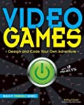 Video Games: Design and Code Your Own...