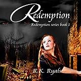 Redemption: Redemption Series, Book 1 (Unabridged)