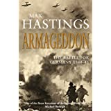 Armageddon: The Battle for Germany 1944-45by Max Hastings
