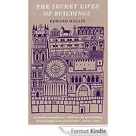 The Secret Lives Of Buildings