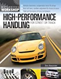 Don Alexander High-Performance Handling for Street & Track (Motorbooks Workshop)