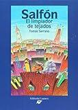 Salfon. El limpiador de tejados (Spanish Edition)