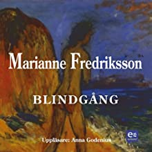 Blindgång Audiobook by Marianne Fredriksson Narrated by Anna Godenius
