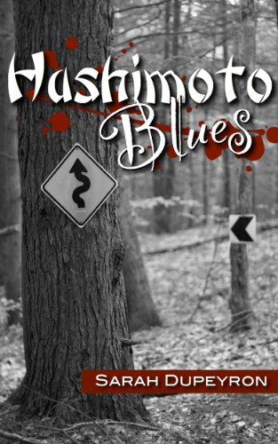 Hashimoto Blues (An Ellie Fox Adventure)