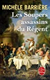 Les Soupers assassins du R�gent (Policier / Thriller)
