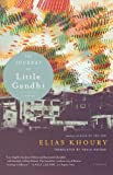 Elias Khoury The Journey of Little Gandhi
