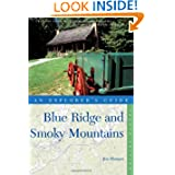 Explorer's Guide Blue Ridge and Smoky Mountains (Fourth Edition) (Explorer's Complete)