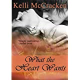 What the Heart Wants (Soulmate Series Book 1)