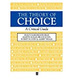 img - for [(The Theory of Choice: A Critical Guide )] [Author: Shaun Hargreaves Heap] [Apr-1992] book / textbook / text book