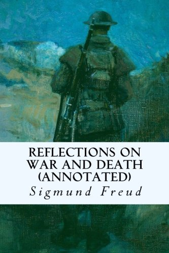 Reflections on War and Death (annotated)