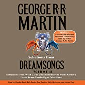 Dreamsongs, Volume III (Unabridged Selections) | [George R. R. Martin]