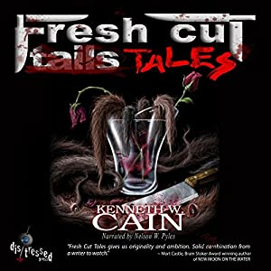 Fresh Cut Tales Audiobook