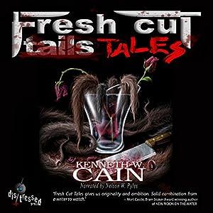 Fresh Cut Tales Hörbuch