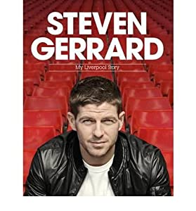 [ Steven Gerrard My Liverpool Story By Gerrard, Steven](author)hardback from Headline Publishing Group