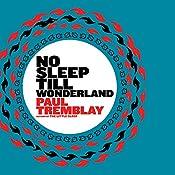 No Sleep Till Wonderland | Paul Tremblay