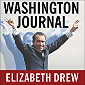 Washington Journal: Reporting Watergate and Richard Nixon's Downfall | [Elizabeth Drew]