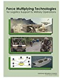 img - for Force Multiplying Technologies for Logistics Support to Military Operations book / textbook / text book