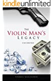 THE VIOLIN MAN'S LEGACY (Jack Calder Crime Series #1)