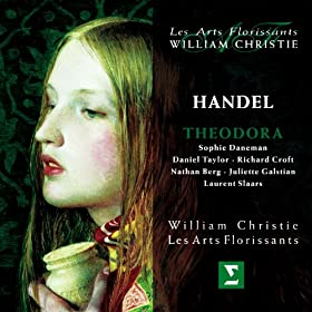 "Handel : Theodora : Part I ""Racks, Gibbets, Sword And Fire\"" [Valens]"