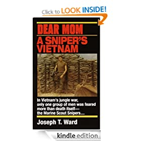 Dear Mom: A Sniper's Vietnam