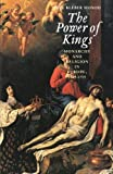 Paul Kleber Monod The Power of Kings: Monarchy and Religion in Europe 1589-1715