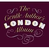 The Gentle Author's London Album