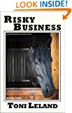 Risky Business: a Kovak & Quaid horse mystery (Book 4)