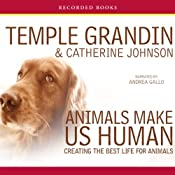 Animals Make Us Human | [Temple Grandin]
