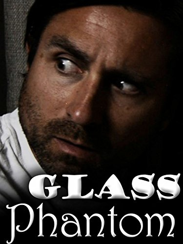 Glass Phantom - One Minute Horror Movie