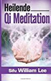 img - for Heilende Qi Meditation (German Edition) book / textbook / text book