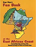 img - for Hugo Hippo's Fun Book at the East African Coast book / textbook / text book