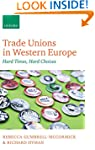 Trade Unions in Western Europe: Hard...