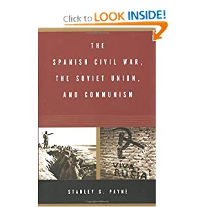 The Spanish Civil War, The Soviet Union, and Communism [Hardcover]