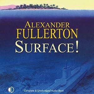 Surface! | [Alexander Fullerton]