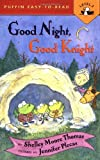 img - for Good Night, Good Knight (Penguin Young Readers, L2) book / textbook / text book