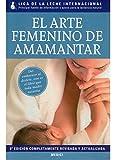 EL ARTE FEMENINO DE AMAMANTAR (MADRE Y BEB�)